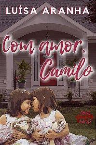 Com amor, Camilo
