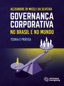 Governança Corporativa no Brasil e no Mundo 3ª ed