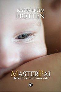 Master Pai - Receita de uma nova Vida