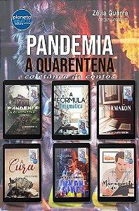 Pandemia, a quarentena (coletânea de contos)