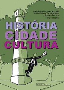História, cidade e cultura