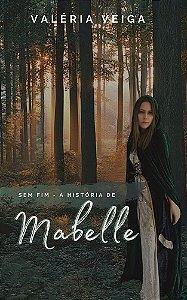 Sem Fim - A história de Mabelle