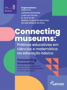 Connecting museums: práticas educativas em ciências