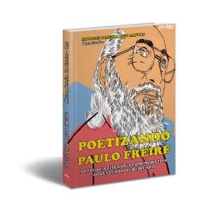 Poetizando Paulo Freire