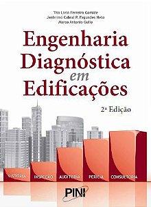 Engenharia Diagnóstica em Edificações - 2ª ed
