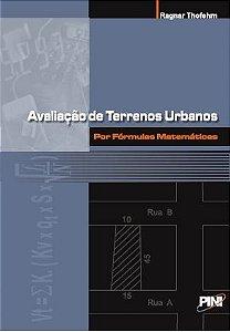 Avaliação de Terrenos Urbanos por Fórmulas Matemáticas