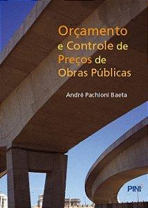 Orçamento e Controle de Preços de Obras Públicas