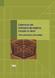 Coberturas em Estruturas de Madeira: Exemplos de Cálculo