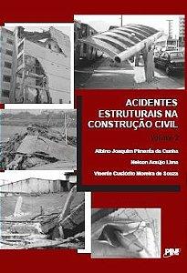 Acidentes Estruturais na Construção Civil - Volume II