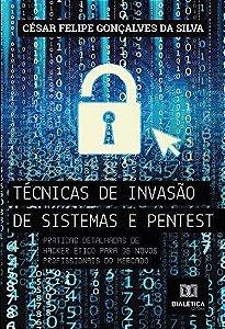 Técnicas de invasão de sistemas e pentest