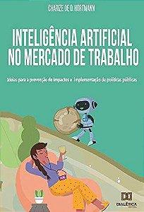 Inteligência artificial no mercado de trabalho