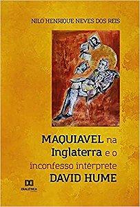 Maquiavel na Inglaterra e o inconfesso intérprete David