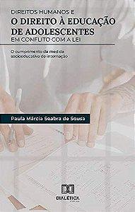 Direitos Humanos e o direito à educação de adolescentes em c