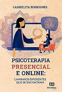 Psicoterapia presencial e online