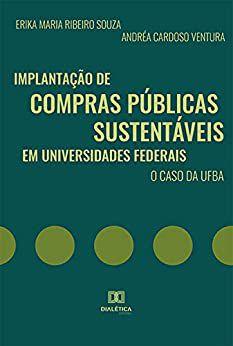 Implantação de compras públicas sustentáveis em universidades federais