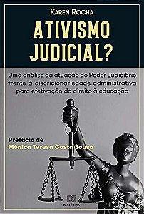 Ativismo Judicial?