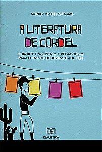 A literatura de cordel