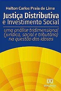 Justiça Distributiva e Investimento Social
