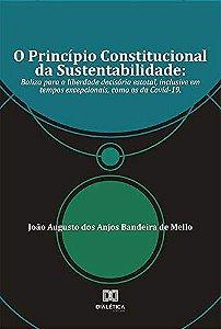O Princípio Constitucional da Sustentabilidade