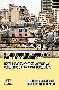 O planejamento urbano e as políticas de austeridade