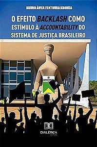 O efeito backlash como estímulo à accountability do sistema de justiça brasileiro