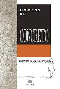 Homens de concreto