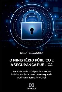 O Ministério Público e a Segurança Pública