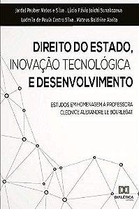 Direito do estado, inovação tecnológica e desenvolvimento