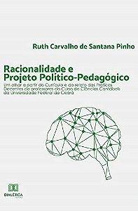 Racionalidade e Projeto Político-pedagógico