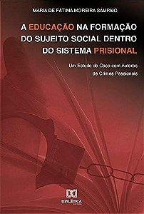 A educação na formação do sujeito social dentro do sistema prisional