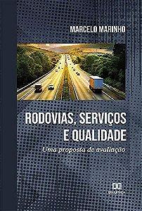 Rodovias, Serviços e Qualidade
