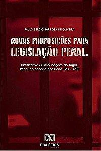 Novas proposições para legislação penal