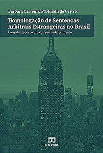 Homologação de sentenças arbitrais estrangeiras no Brasil