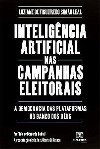 Inteligência artificial nas campanhas eleitorais