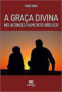 A graça divina no aconselhamento bíblico