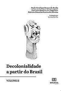 Decolonialidade a partir do Brasil - Volume 2