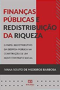 Finanças públicas e redistribuição da riqueza