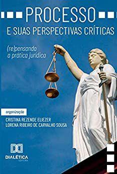 Processo e suas perspectivas críticas