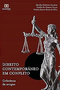 Direito contemporâneo em conflito
