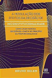 A modulação dos efeitos da decisão de inconstitucionalidade