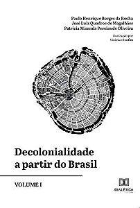 Decolonialidade a partir do Brasil - Volume 1