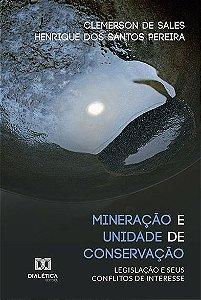 Mineração e Unidade de Conservação