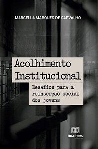 Acolhimento Institucional