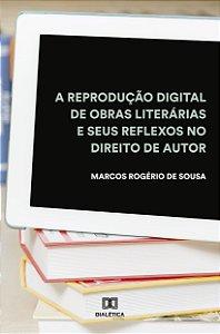 A reprodução digital de obras literárias