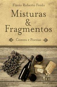 Misturas e Fragmentos