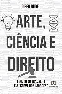 Arte, Ciência e Direito