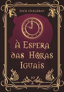 À Espera das Horas Iguais