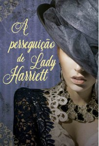 A perseguição de Lady Harriett