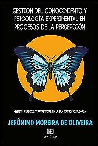 Gestión del conocimiento y psicología experimental en proce