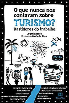 O que nunca nos contaram sobre Turismo?
